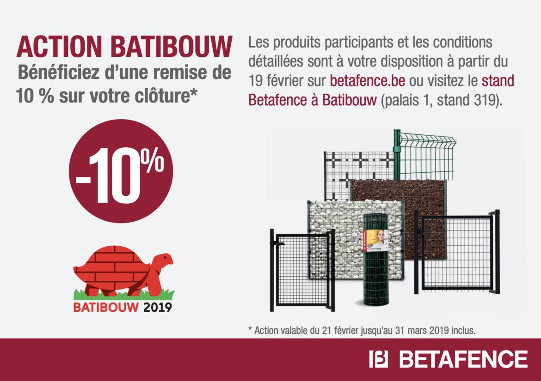 Action 10% Batibouw - Betafence - Quincaillerie Mathurin